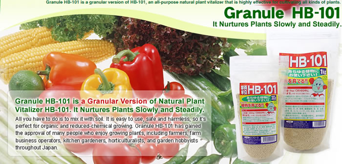 Plant Vitalizer (Granule HB-101) Granule HB-101 is a natural plant vitalizer effective for growing various kinds of plants and is made from essences of such long-lived trees as cedars, Japanese cypress, and pines as well as from plantains (a well-known medical herb). Safe and harmless, Granule HB-101 is perfect for organic and reduced-chemical cultivation.